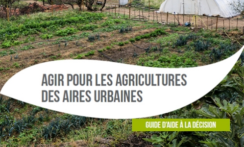 Agir pour les agricultures des aires urbaines